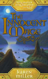 Kingmaker / Kingbreaker Book1 - The Innocent Mage